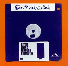 Обложка альбома Fatboy Slim «Better Living Through Chemistry» (1996)