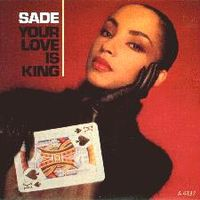 Обложка сингла ««Your Love Is King»» (Sade, 1984)