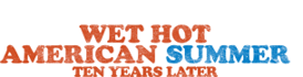Wet Hot American Summer- Ten Years Later logo.png