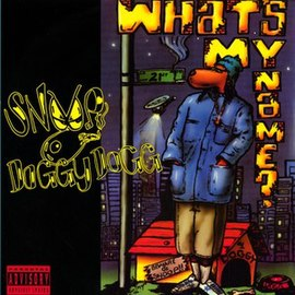 Обложка сингла Snoop Doggy Dogg «What's My Name?» (1993)