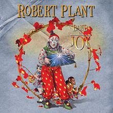 Обложка альбома Robert Plant и The Band of Joy «Band of Joy» (2010)
