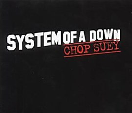 Обложка сингла System of a Down «Chop Suey!» (2001)