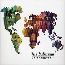 Обложка сингла «No Goodbyes» (The Subways, 2005)