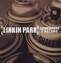 Обложка сингла «Somewhere I belong» (Linkin Park, 2003)
