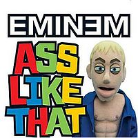 Обложка сингла «Ass Like That» (Eminem'а, (2005))