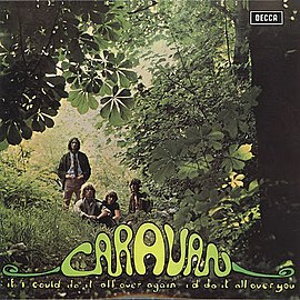 Обложка альбома Caravan «If I Could Do It All Over Again, I'd Do It All Over You» (1970)