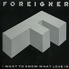 Обложка сингла Foreigner «I Want to Know What Love Is» ((1984))