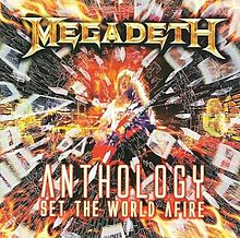 Обложка альбома Megadeth «Anthology: Set the World Afire» (2008)