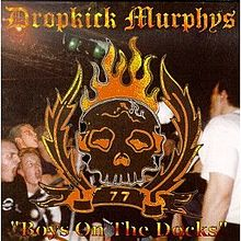 Обложка альбома Dropkick Murphys «Boys on the Docks» (1997)