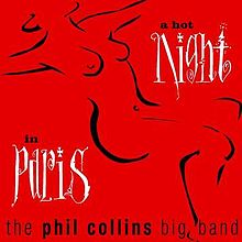 Обложка альбома The Phil Collins Big Band «A Hot Night in Paris» (1999)