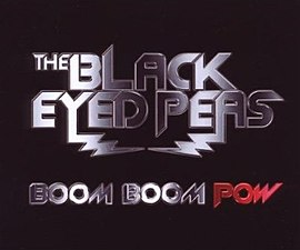 Обложка сингла The Black Eyed Peas «Boom Boom Pow» (2009)