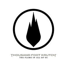 Обложка альбома Thousand Foot Krutch «The Flame In All Of Us» (2007)