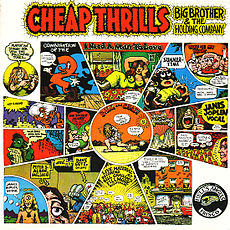 Обложка альбома Big Brother & the Holding Company «Cheap Thrills» (1968)