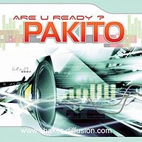 Обложка сингла «Are U Ready?» (Pakito, 2007)
