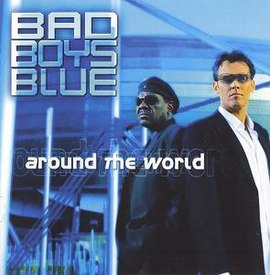 Обложка альбома Bad Boys Blue «Around The World» (2003)