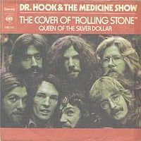 Обложка сингла «The Cover of the Rolling Stone» (Dr. Hook & the Medicine Show, 1973)