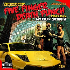 Обложка альбома Five Finger Death Punch «American Capitalist» (2010)