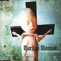 Обложка сингла «Disposable Teens» (Marilyn Manson, 2000)