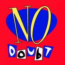 No Doubt (альбом) — Википедия гвен стефани википедия