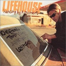 Обложка сингла «Hanging by a Moment» (Lifehouse, 2000)