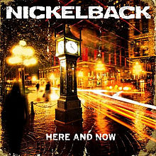 Обложка альбома Nickelback «Here and Now» (2011)