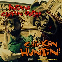 Обложка сингла «Chicken Huntin'» (Insane Clown Posse, 1995)