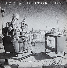 Обложка альбома Social Distortion «Mommy's Little Monster» (1983)