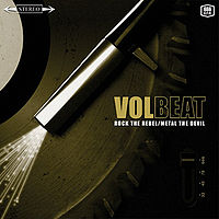 Обложка альбома Volbeat «Rock the Rebel/Metal the Devil» (2007)