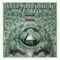 Обложка сингла «We Are» (Hollywood Undead, 2012)