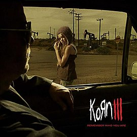 Обложка альбома Korn «Korn III: Remember Who You Are» (2010)