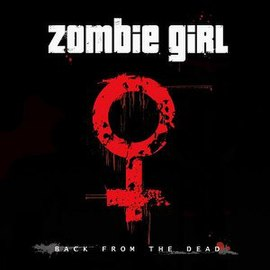 Обложка альбома Zombie Girl «Back from the Dead» (2006)
