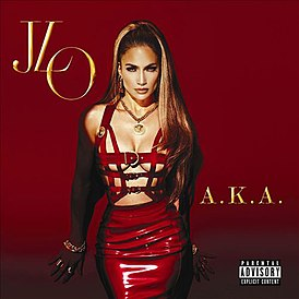 Обложка альбома Дженнифер Лопес «A.K.A.» (2014)