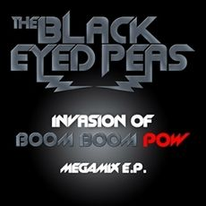 Обложка альбома The Black Eyed Peas «Invasion of Boom Boom Pow (Megamix)» (2009)