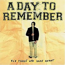 Обложка альбома A Day to Remember «For Those Who Have Heart» (2007)