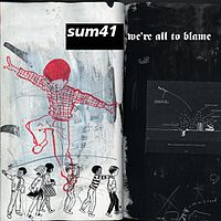 Обложка сингла «We're All to Blame» (Sum 41, (2004))