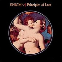 Обложка сингла «Principles of Lust» (Enigma, 1991)