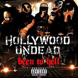 Обложка сингла Hollywood Undead «Been to Hell» (2011)