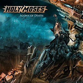Обложка альбома Holy Moses «Agony of Death» (2008)
