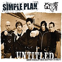 Обложка сингла «Untitled (How Could This Happen to Me?)» (Simple Plan, 2005)