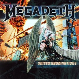 Обложка альбома Megadeth «United Abominations» (2007)