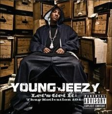 Обложка альбома Young Jeezy «Let's Get It: Thug Motivation 101» (2005)