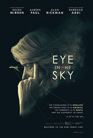 https://upload.wikimedia.org/wikipedia/ru/thumb/7/74/Eye_in_the_Sky_%28film%2C_2015%29.jpg/304px-Eye_in_the_Sky_%28film%2C_2015%29.jpg