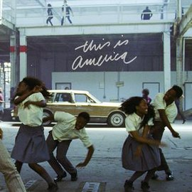 Обложка сингла Childish Gambino «This Is America» (2018)