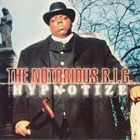 Обложка сингла «Hypnotize» (The Notorious B.I.G. при участии Pamela Long из Total, 1997)