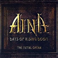 Обложка альбома Aina «Aina, Days of Rising Doom» ({{{Год}}})