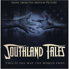 Обложка альбома  «Southland Tales - Music From The Motion Picture» (2007)