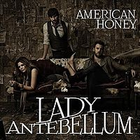 Обложка сингла «American Honey» (Lady Antebellum, 2010)