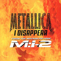 Обложка сингла «I Disappear» (Metallica, 2000)
