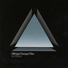 Обложка альбома The Dillinger Escape Plan «Ire Works» (2007)