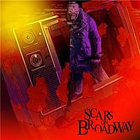 Обложка альбома Scars on Broadway «Scars on Broadway» (2008)
